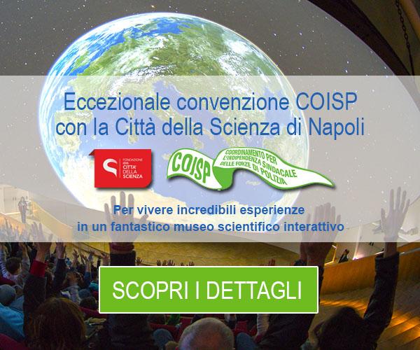Convenzione COISP - Città della scienza